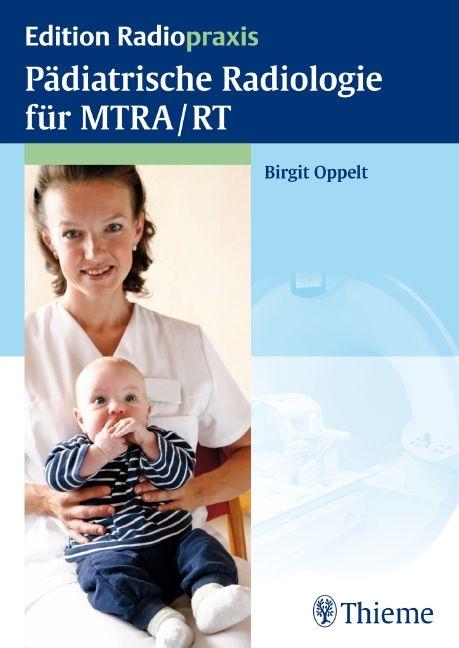 Pädiatrische Radiologie für MTRA / RT