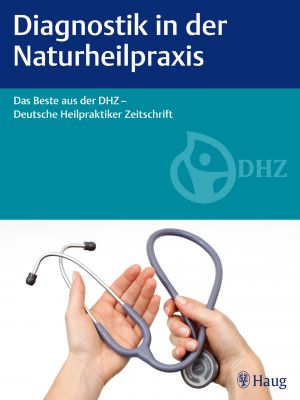 Diagnostik in der Naturheilpraxis