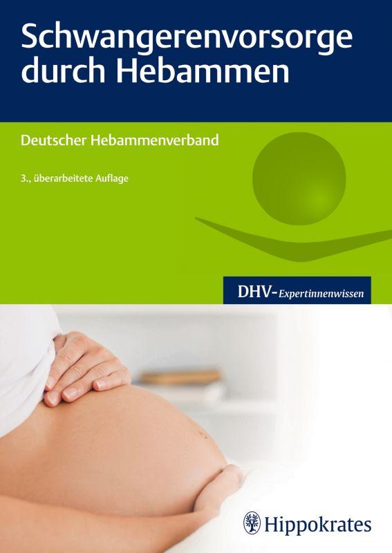 Schwangerenvorsorge durch Hebammen