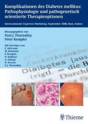 Komplikationen des Diabetes mellitus: Pathophysiologie und pathogenetisch orient